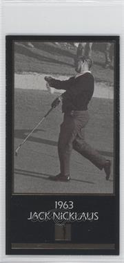 1993 Grand Slam Ventures Champions of Golf: The Masters Collection - Jack Nicklaus Gold #1963 - Jack Nicklaus