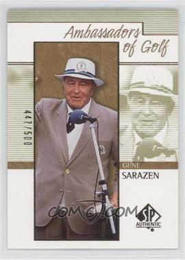 2001 SP Authentic - [Base] - Gold #130 - Gene Sarazen /500