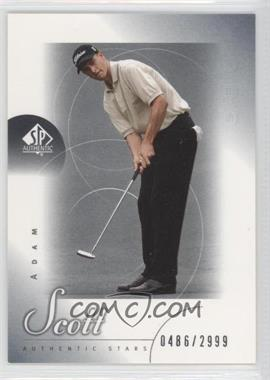 2001 SP Authentic - [Base] #48 - Adam Scott /2999