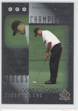 2001 SP Authentic - Focus on a Champion #FC7 - Tiger Woods