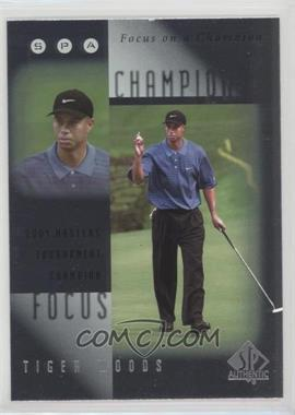 2001 SP Authentic - Focus on a Champion #FC9 - Tiger Woods