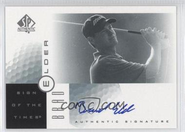 2001 SP Authentic - Sign of the Times #BE - Brad Elder