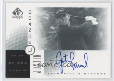 2001 SP Authentic - Sign of the Times #JL - Justin Leonard