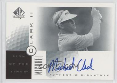2001 SP Authentic - Sign of the Times #MC2 - Michael Clark II (Michael Clark)