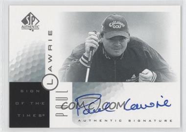 2001 SP Authentic - Sign of the Times #PL - Paul Lawrie