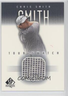 2001 SP Authentic - Tour Swatch #CSm-TS - Chris Smith