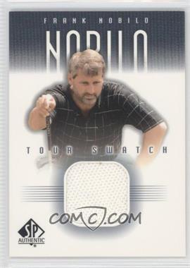 2001 SP Authentic - Tour Swatch #FN-TS - Frank Nobilo