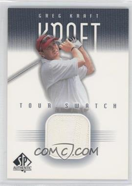 2001 SP Authentic - Tour Swatch #GK-TS - Greg Kraft
