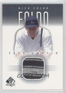 2001 SP Authentic - Tour Swatch #NF-TS - Nick Faldo