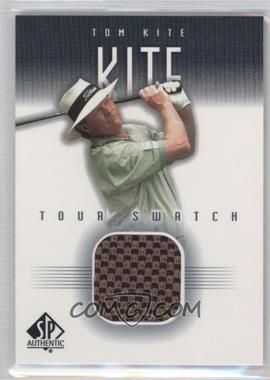 2001 SP Authentic - Tour Swatch #TK-TS - Tom Kite