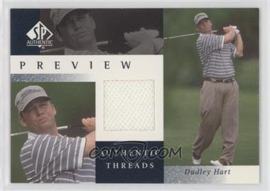2001 SP Authentic Preview - Authentic Threads #DH-AT - Dudley Hart