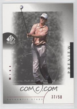 2001 SP Authentic Preview - [Base] - Red #26 - Mike Weir /50