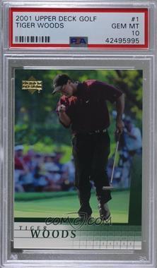 2001 Upper Deck - [Base] #1 - Tiger Woods [PSA10GEMMT]