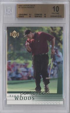 2001 Upper Deck - [Base] #1 - Tiger Woods [BGS10PRISTINE]
