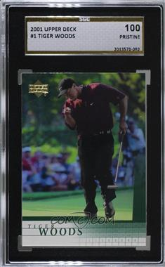 2001 Upper Deck - [Base] #1 - Tiger Woods [SGC 10 PRISTINE]