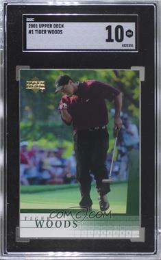 2001 Upper Deck - [Base] #1 - Tiger Woods [SGC10GEM]