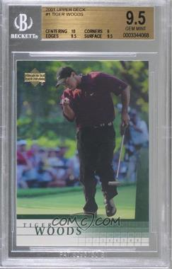 2001 Upper Deck - [Base] #1 - Tiger Woods [BGS 9.5 GEM MINT]