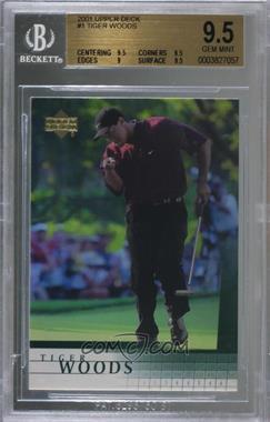2001 Upper Deck - [Base] #1 - Tiger Woods [BGS9.5GEMMINT]