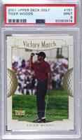 Victory March - Tiger Woods [PSA9MINT]