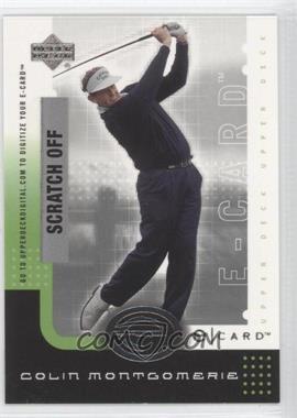 2001 Upper Deck - E-card #E-CM - Colin Montgomerie