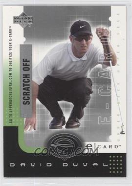 2001 Upper Deck - E-card #E-DD - David Duval