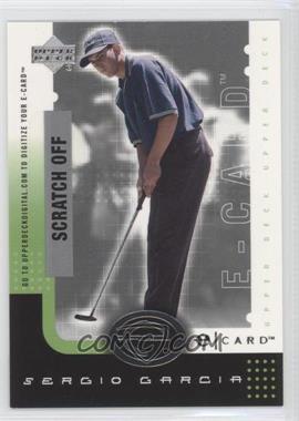 2001 Upper Deck - E-card #E-SG - Sergio Garcia