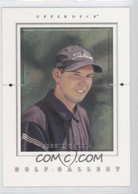 2001 Upper Deck - Golf Gallery #GG2 - Sergio Garcia