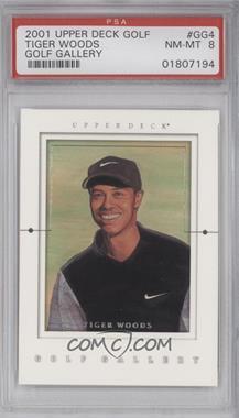 2001 Upper Deck - Golf Gallery #GG4 - Tiger Woods [PSA8]