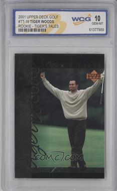 2001 Upper Deck - Tiger's Tales #TT19 - Tiger Woods [ENCASED]