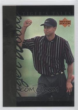 2001 Upper Deck - Tiger's Tales #TT25 - Tiger Woods
