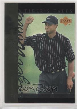 2001 Upper Deck - Tiger's Tales #TT25 - Tiger Woods