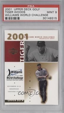 2001 Upper Deck - Williams World Challenge #N/A - Tiger Woods [PSA9]