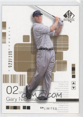 2002 SP Authentic - [Base] - Limited #40SPA - Gary Nicklaus /100