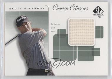 2002 SP Authentic - Course Classics Golf Shirts #CC-SC - Scott McCarron