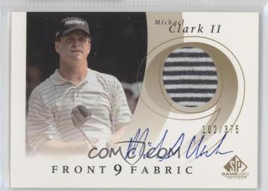 2002 SP Game Used Edition - Front 9 Fabric - Signatures [Autographed] #F9S-CA - Michael Clark II /375