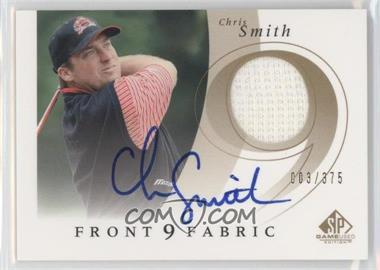 2002 SP Game Used Edition - Front 9 Fabric - Signatures [Autographed] #F9S-CS - Chris Smith /375