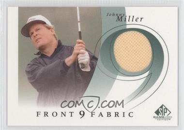 2002 SP Game Used Edition - Front 9 Fabric #F9S-MI - Johnny Miller