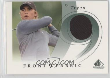 2002 SP Game Used Edition - Front 9 Fabric #F9S-TT - Ty Tryon