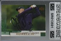 Charles Howell III [CAS Certified Sealed]