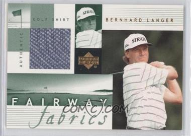 2002 Upper Deck - Fairway Fabrics #BL-FF - Bernhard Langer