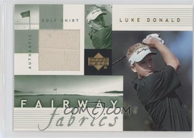 2002 Upper Deck - Fairway Fabrics #LD-FF - Luke Donald
