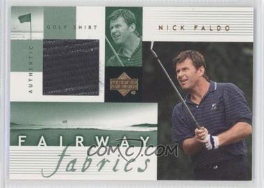 2002 Upper Deck - Fairway Fabrics #NF-FF - Nick Faldo