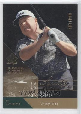 2003 SP Authentic - [Base] - Limited #79SPA - Billy Casper /100
