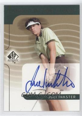 2003 SP Authentic - Sign of the Times #JI - Juli Inkster