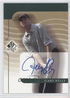2003 SP Authentic - Sign of the Times #JK - Jerry Kelly
