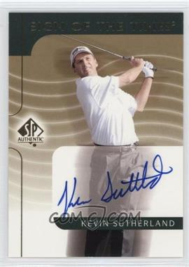 2003 SP Authentic - Sign of the Times #KS - Kevin Sutherland