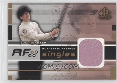 2003 SP Game Used Edition - Authentic Fabrics Singles #AF-JI - Juli Inkster
