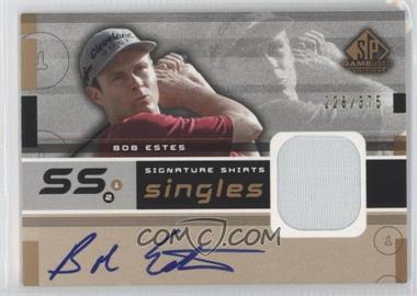 2003 SP Game Used Edition - Signature Shirts Singles #F9S-BE - Bob Estes /375