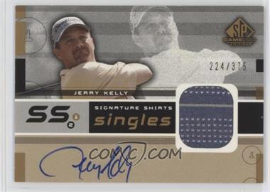 2003 SP Game Used Edition - Signature Shirts Singles #F9S-JK - Jerry Kelly /375