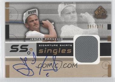 2003 SP Game Used Edition - Signature Shirts Singles #F9S-JP - Jesper Parnevik /375